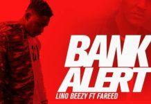 Lino Beezy - Bank Alert (Feat. Fareed) (Prod. by Apya)