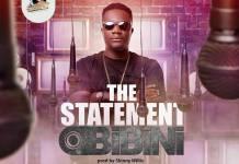 Obibini - The Statement (Prod. by Skinny Willis)