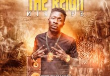 Shatta Wale - The Reign Mixtape (Hosted by Dj Manni)