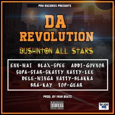 Bushinton All Stars – Da Revolution