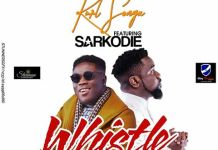 Kurl Songx - Whistle (Feat Sarkodie) (Prod. by Kaywa)