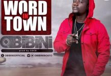 Obibini - Word In Town (Prod. By Coco)