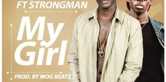 Osi - My Girl (Feat. Strongman) (Prod. by MOG Beatz)