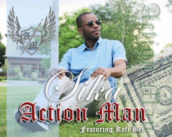 Action Man - Sika (Feat Kofi Bee) (Prod by Appietus)