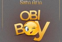 Sista Afia - Obi Boy (Prod By Slo Deezy)