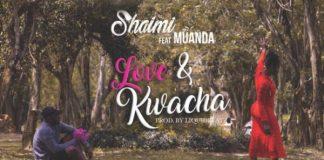 Shaimi x Muanda - Love & Kwacha
