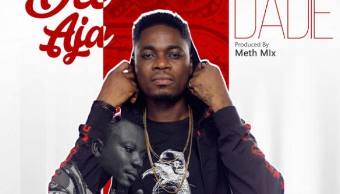 Dee Aja - Ado Se Dadie (Feat Snooky) (Prod by Methmix)