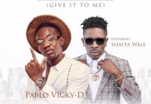 Pablo Vicky-D (PVD) - Fa Ma Me (Give It To Me) ft. Shatta Wale