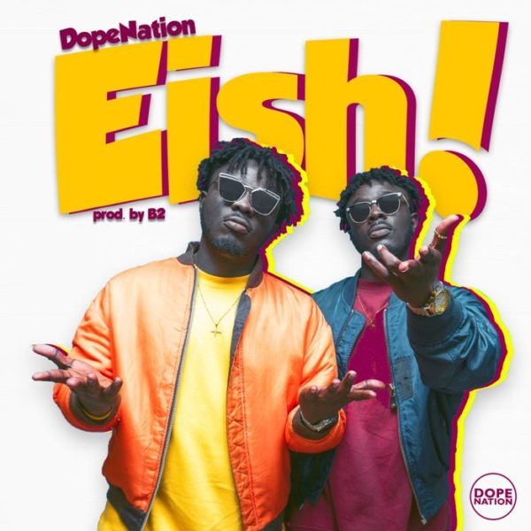 DopeNation - EISH