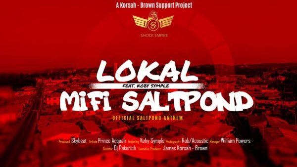 Lokal - Mifi Saltpond (Feat Koby Symple)