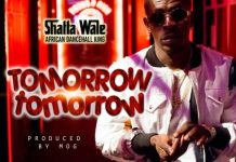 Shatta Wale - Tomorrow Tomorrow (Prod. by MOG)
