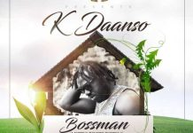 K Daanso - Bossman (Mystic Roots Riddim) (Prod. by TunzGH)