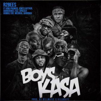 R2bees - Boys Kasa (Feat. King Promise, Kwesi Arthur, DarkoVibes, RJZ, Spacely, Humble Dis, Medikal x B4Bonah) (Prod. by Killmatic x Killbeatz)
