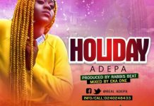 Adepa – Holiday (Prod. by Rabbis Beat)