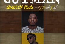 Qweccy Plus - GuyMan (Feat Medikal) (Prod By Qweccy Plus)
