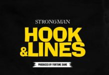 Strongman - Hook And Lines (Prod By Fortune Dane)
