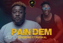 Bigg Bone - Pain Dem (Feat. Medikal) (Prod. by Fabshow)