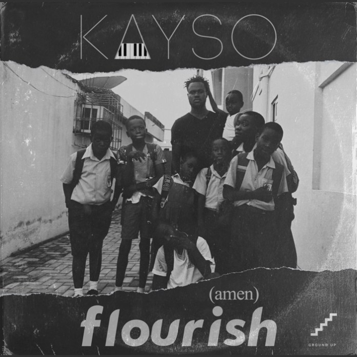 KaySo - Flourish (Amen) (Prod. by KaySo & Guilty Beatz)