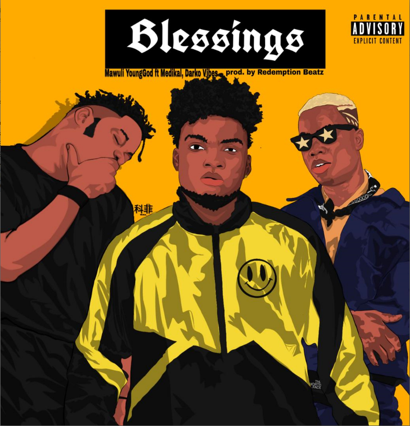 Mawuli Younggod x Medikal x DarkoVibes - Blessings (Prod. By Redemption Beatz)