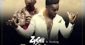 ZyGee - Ela Vanyo (Feat. Thinking) (Prod By IK)