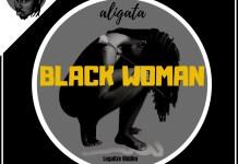 Aligata - Black Woman