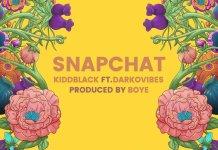 Kiddblack - Snapchat (feat. Darkovibes)
