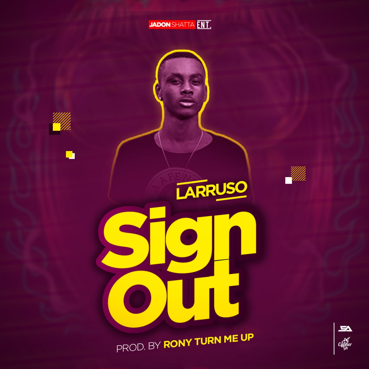 Larruso - Sign Out (Prod by Rony TurnMeUp)