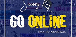 Sammy Kay - Go Online (Prod by Article Wan)