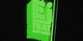 Magnom - Ei (feat Kofi Mole)