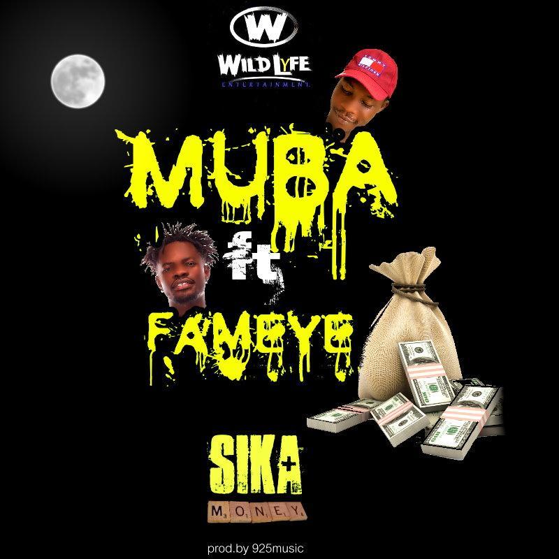 Muba - Sika (Feat. Fameye)