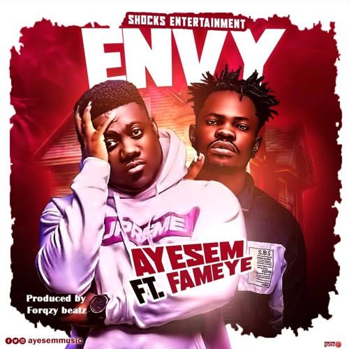 Ayesem ft. Fameye - Envy
