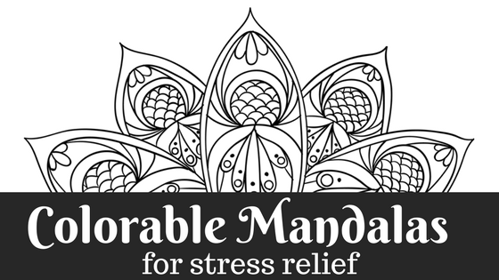 Colorable Mandalas for Stress Relief on a Rough Day