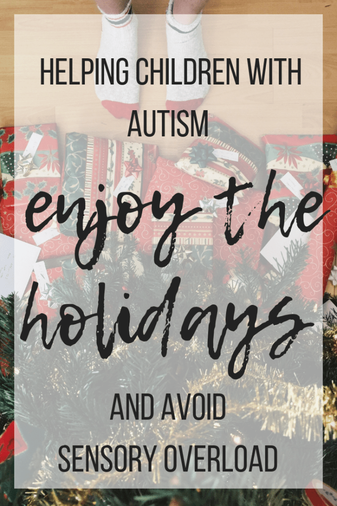 tips and tricks to avoid sensory overload during the holidays #autism #specialneedsparenting #parentingtips
