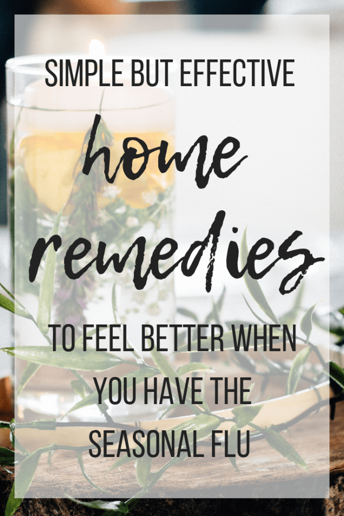 five simple but effective ways to feel better when you're stuck at home with the seasonal flu #homeremediesforflu #seasonalflu #fluremedies