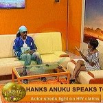 I Can Do A Test On Live Television To Prove That Am Not HIV Positive-Actor Hanks Anuku
