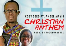Coby Seed ft Angel Mavis - Christian Anthem
