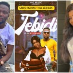 Late Junior's Friend, Oboy Murphy, Releases Latest Song Which Features The Sensational Yaa Jackson And It's Already A Banger.