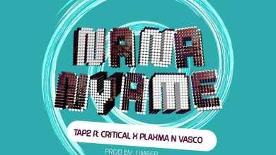 Photo of Tap 2 – Nana Nyame Ft. Plaxma x Vasco