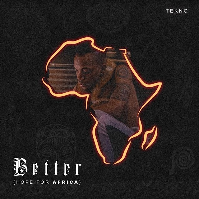 Tekno – Better (Hope For Africa) Challenge