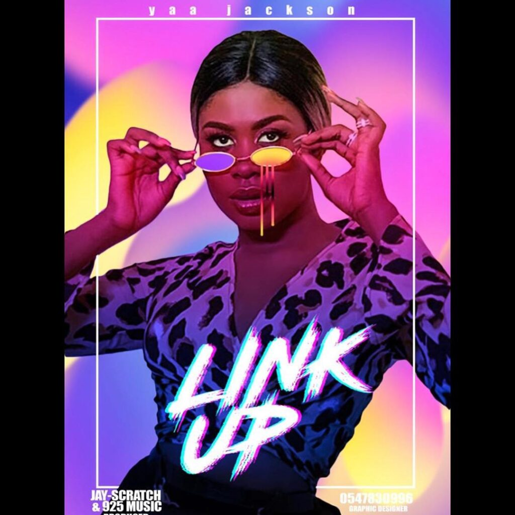 Yaa Jackson – Link Up (Prod. By 925 Music x Jay Scratch)