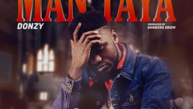 Photo of Donzy – Man Taya (Prod. by Shawers Ebiem)