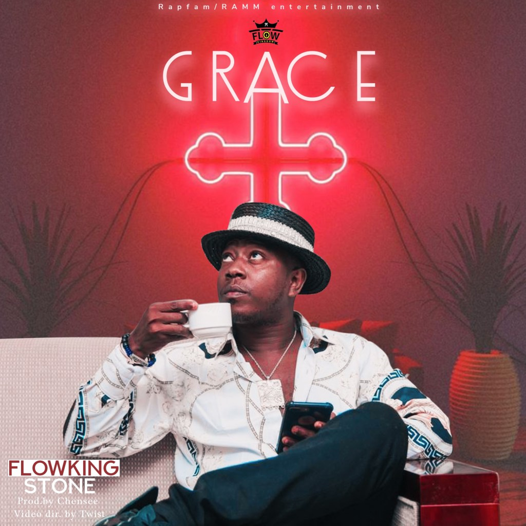 Flowking Stone – Grace (Prod. by Chensee Beatz)