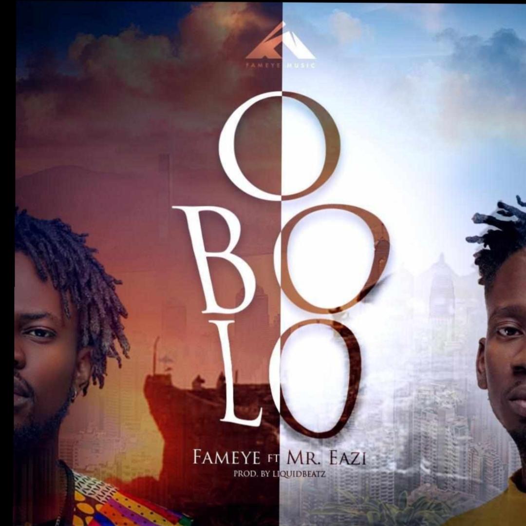 Fameye Ft Mr Eazi – Obolo (Prod. By LiquidBeatz)