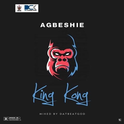 Agbeshie – King Kong (Prod. by DatBeatGod)