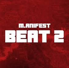 Photo of M.anifest – Beat 2 (Prod. by MikeMillzOnEm)