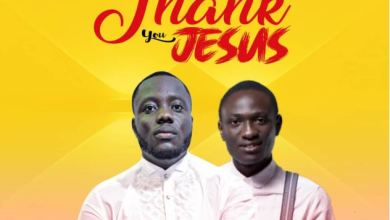 Photo of Macho Praise Ft Dan Addo – Thank You Jesus