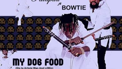 Photo of Patapaa Ft Bowtie – My Dog Food (Article Wan & Lil Win Diss)