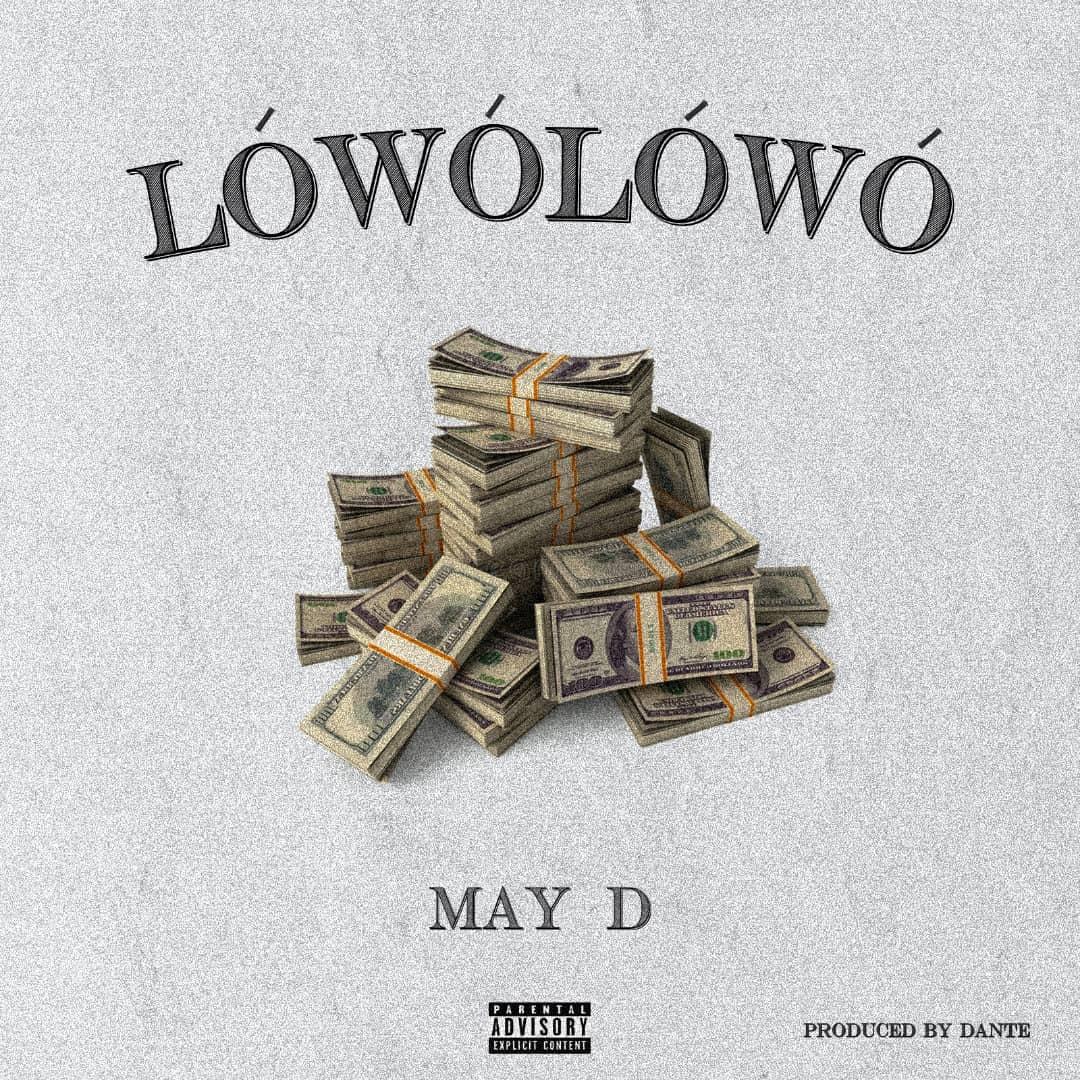May D – Lowo Lowo Remix ft. Davido