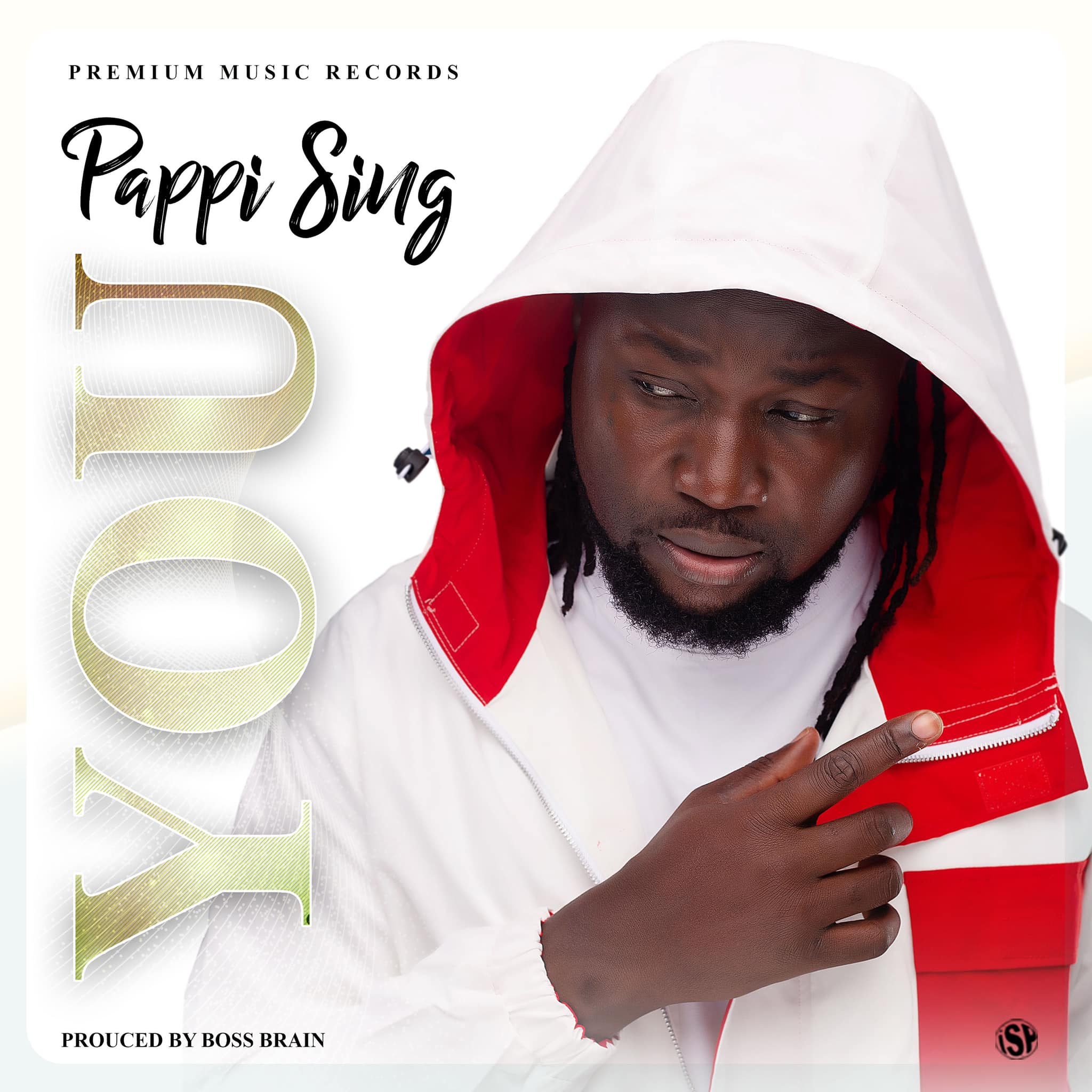 Pappi Sing – You (Prod By ItzCJ MadeIt)