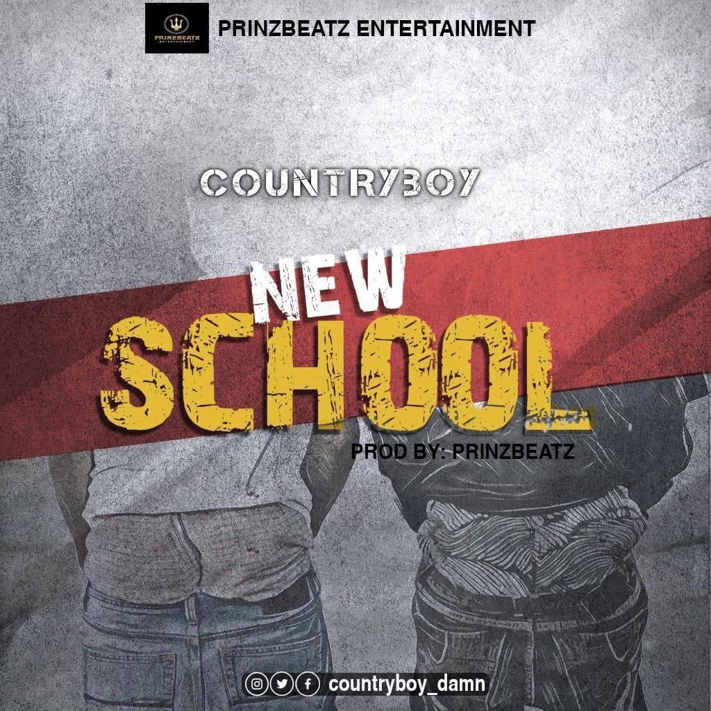 Countryboy - New School (Prod. by Prinz Beatz)